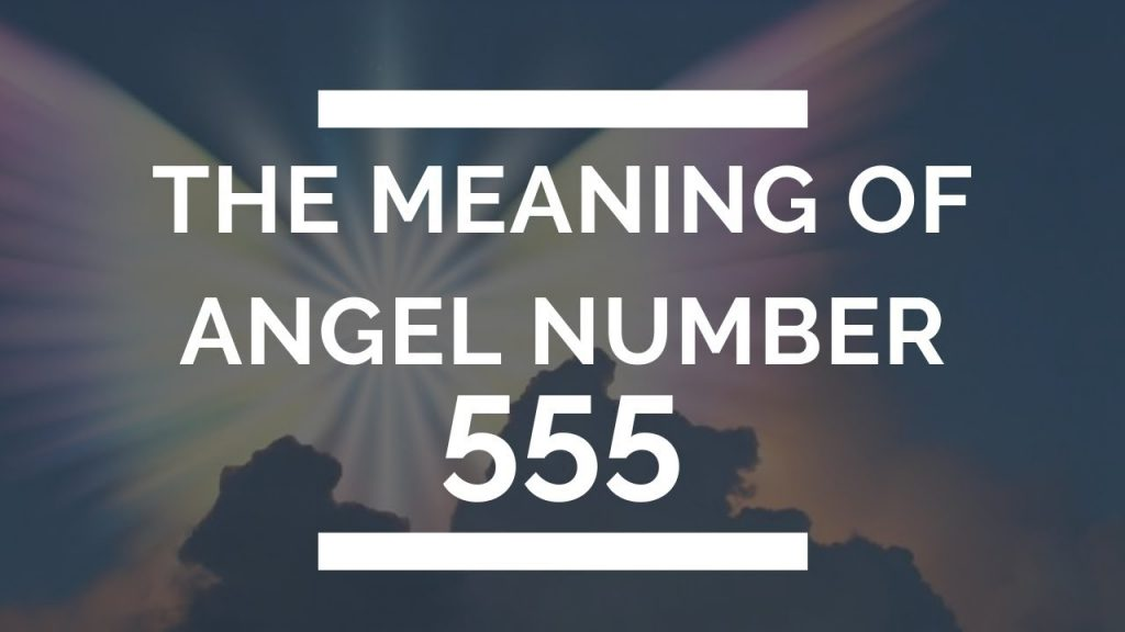 555 Meaning What You Should Know About the Repeating Numbers 555