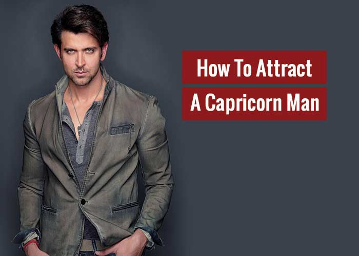How to Attract a Capricorn Man | 5 Quick & Simple Tricks
